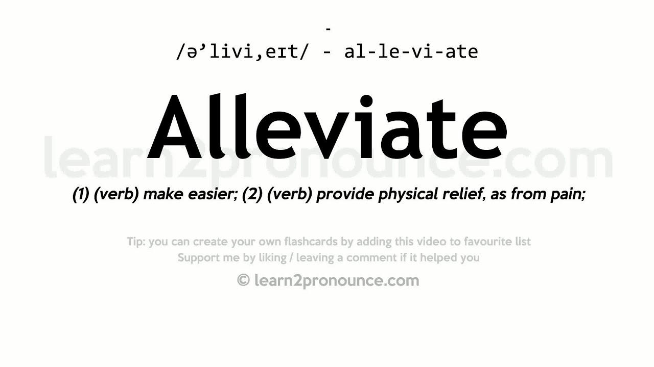 Alleviate pronunciation and definition