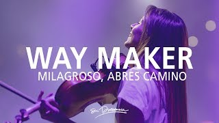 Milagroso, Abres Camino / Aquí Estás - Su Presencia (Way Maker -Sinach) - Español | Música Cristiana