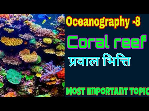 OG-31 | Coral reefs |Types and Growth |Fringing reefs, barier reef, Attol formation |For UPSC