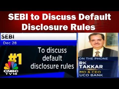 SEBI to Discuss Default Disclosure Rules on 28th Dec   Corporate Radar   CNBC TV18