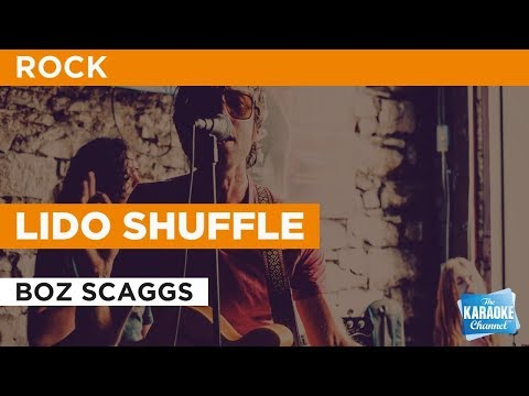 Lido Shuffle in the style of Boz Scaggs | Karaoke with Lyrics