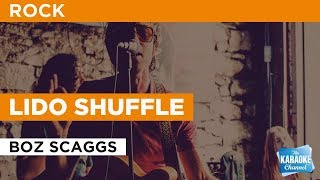 Lido Shuffle in the style of Boz Scaggs | Karaoke with Lyrics
