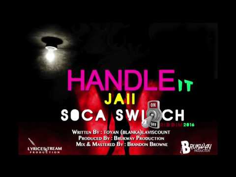 (Antigua Carnival 2016 Soca Music) Jaii - Handle It