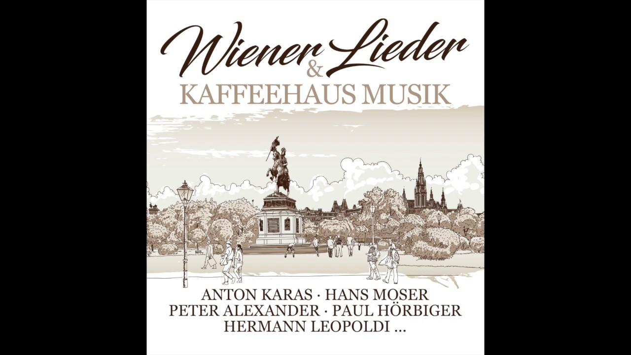 Wiener Lieder Und Kaffeehaus Musik Minimix Youtube