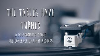 The Tables Have Turned: A Documentary About Vinyl Records