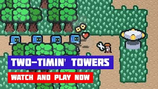 Two-Timin' Towers · Game · Gameplay