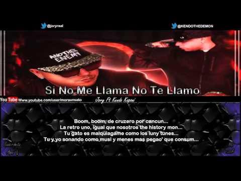 Si No Me Llamas No Te Llamo (Letra) - Jory Boy Ft Kendo Kaponi