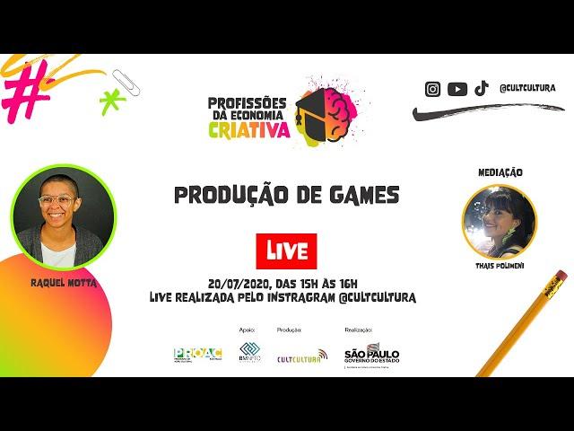 [LIVE] PRODUÇÃO DE GAMES, COM RAQUEL MOTTA