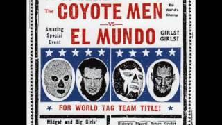 Coyote Men - Mexican Divorce
