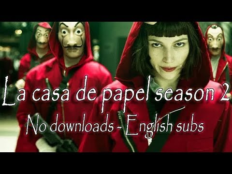 How/where to watch La casa de papel season 2 with English subtitles