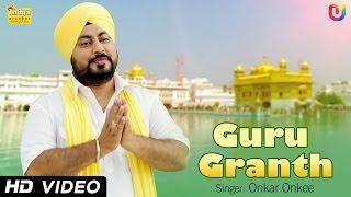 guru granth ji onkar onkee   official hd 1080p   sikh devotional songs   satnam shri waheguru