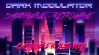 Synthwave Retrowave October 2016MIX From DJ DARK MODULATOR