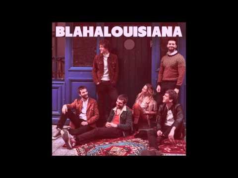 BLAHALOUISIANA – Moving On (Album Version)