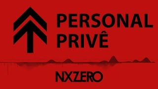 Nx Zero - Personal Privê [Moving Cover]