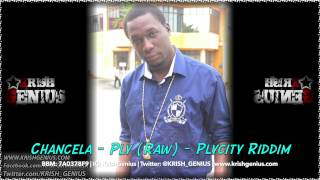 Chancela - Ply (Raw) Plycity Riddim - June 2014