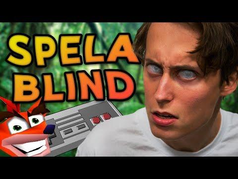 GÅR DET ATT SPELA BLIND?