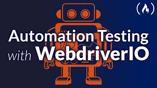 Web App Testing with WebdriverIO - Crash Course