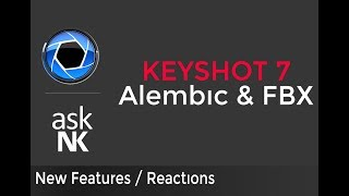 Keyshot 7 - Alembic and FBX