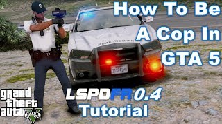 GTA 5 LSPDFR 0.4 Installation Tutorial & Step by Step Guide For New Users & Users Upgrading From 0.3