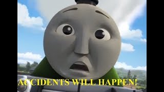 Скачать ACCIDENTS WILL HAPPEN Thomas Friends