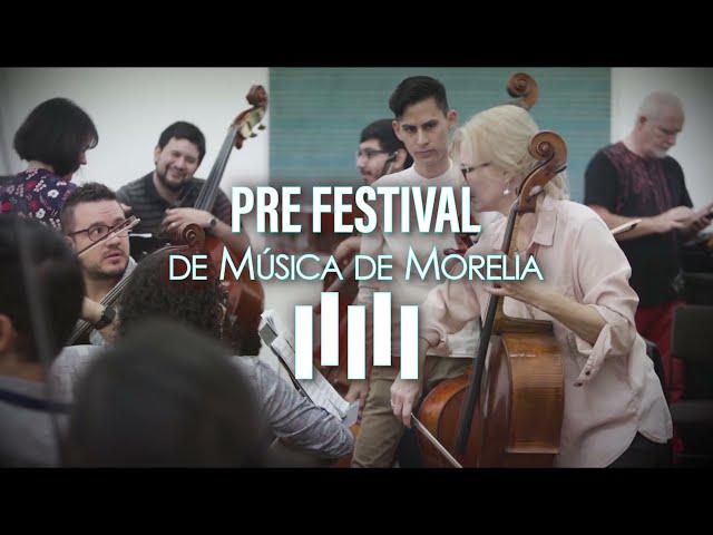 Prefestival de Música de Morelia - Gobierno de Michoacán