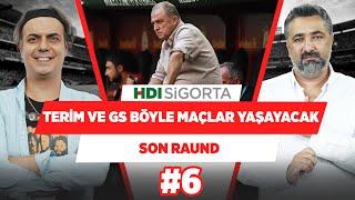 Fatih Terim ve Galatasaray böyle maçlar yaşayacaklar. | Serdar Ali Çelikler & Ali Ece | So