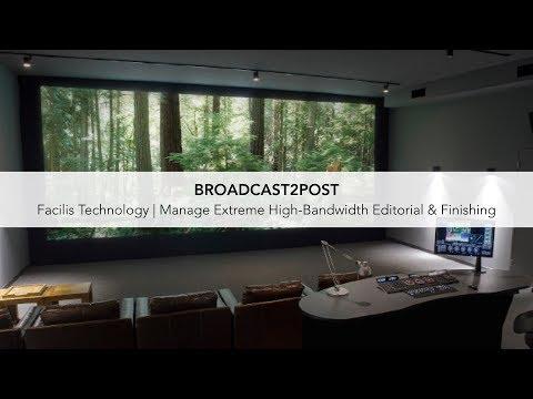 Facilis Technology | Manage Extreme High-Bandwidth Editorial & Finishing (Ep 5.)