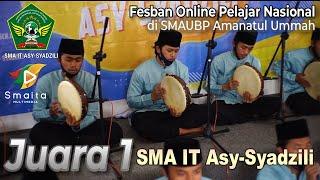 Download JUARA 1 | Al-Banjari SMA IT Asy-Syadzili | Fesban Online Nasional 2021 di SMA UBP Amanatul Ummah
