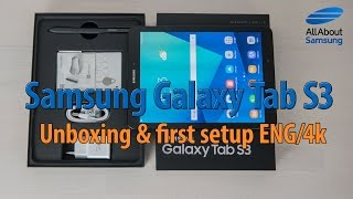 Samsung Galaxy Tab S3 unboxing and first setup english 4k