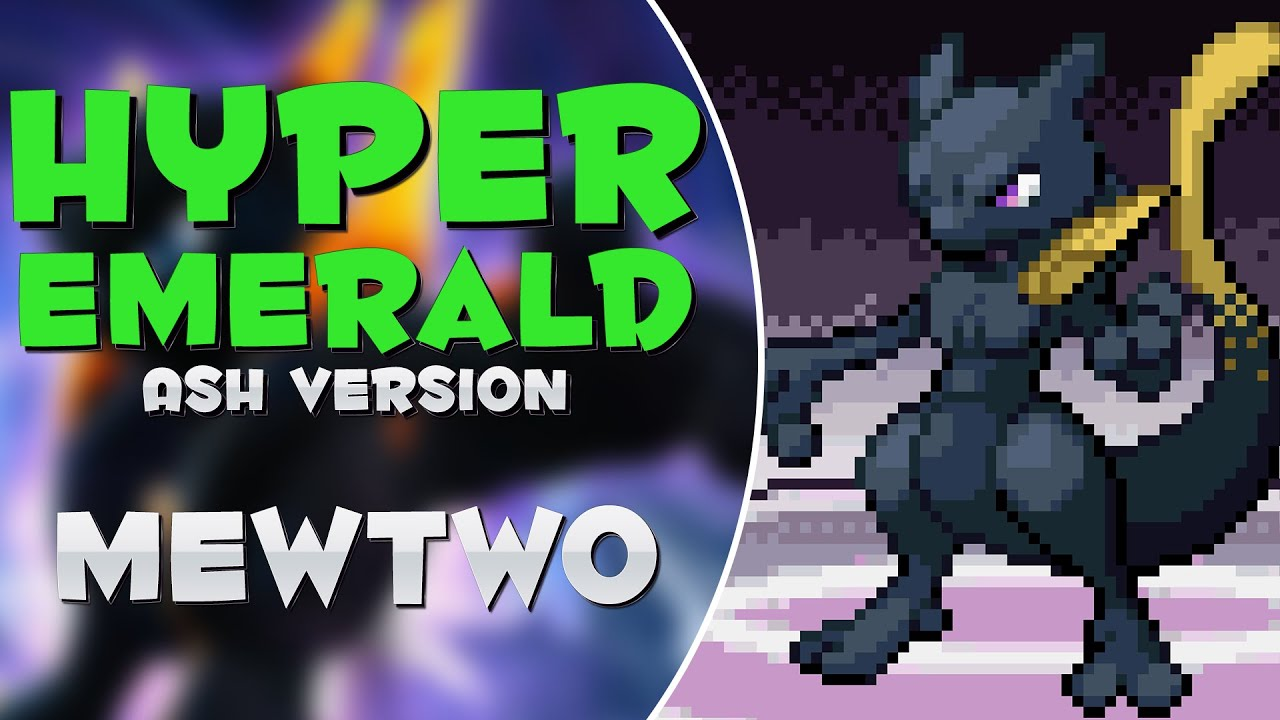 Download Capturando Mewtwo Dark + Mega - Pokémon Hyper Emerald Ash Version