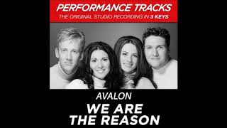 Avalon - We Are The Reason (Performance Track In Key Of A/E/B)