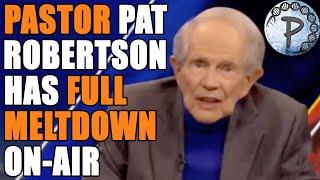 Pat Robertson FINALLY Has Election MELTDOWN