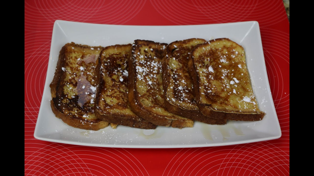 French Toast Recipe  How To Make The Best French Toast!
