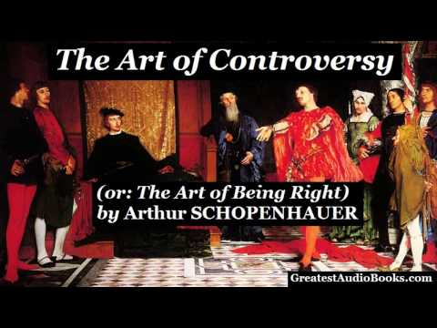 THE ART OF CONTROVERSY By Arthur SCHOPENHAUER - FULL AudioBook | Greatest Audio Books