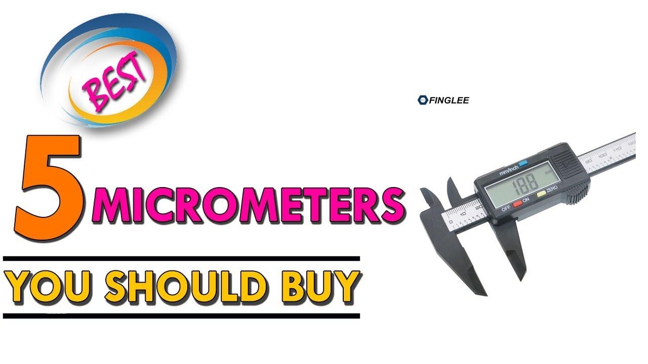 5 best micrometers youtube 5 best micrometers buycottarizona Gallery