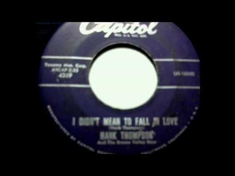 Hank Thompson and The Brazos Valley Boys  -  I Didn't Mean To Fall In Love -  45 rpm audio