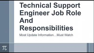 Technical Support Engineer Job Role And  Responsibilities