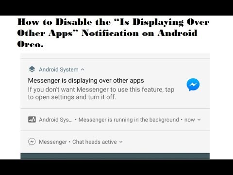 messenger is displaying over other apps notification
