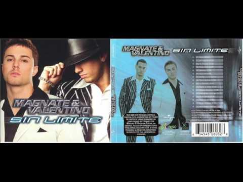 Magnate y Valentino - Sin Limite (Full Album)