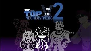 Top 5 Best Megalovanias 2
