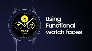 Galaxy Watch Active: How to use Functional watch faces