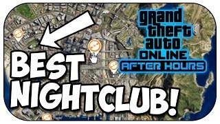 GTA Online: BEST Nightclub to buy! (After Hours DLC)