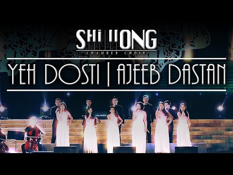 Yeh Dosti | Ajeeb Dastan  Medley (Live) - Shillong Chamber Choir ft. Vienna Chamber Orchestra
