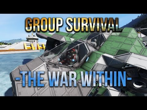 Space Engineers - War Within - Group Survival -  -S2 Ep 9-