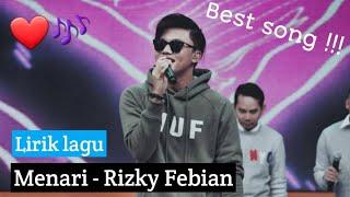 Rizky Febian - Menari   Lirik