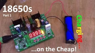 Lithium Ion 18650 - Charging on the Cheap - 12v Solar Shed