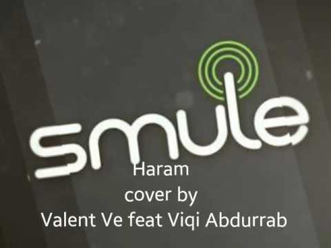 Haram (Rhoma Irama & Rita Sugiarto) - cover Smule by Valent Ve & Viqi Abdurrab Muchtar.B
