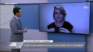 Participação no Jornal da Record News: o que o isolamento social pode fazer com o cérebro