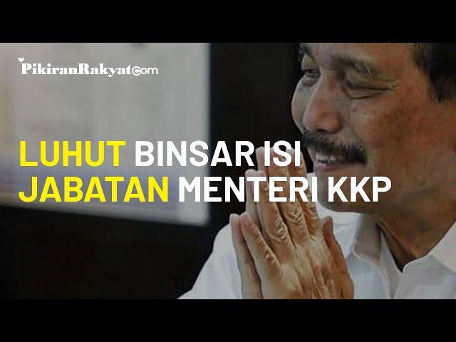 Edhy Prabowo Jadi Tersangka, Luhut Binsar Pandjaitan Mengisi Jabatan Menteri Kelautan dan Perikanan