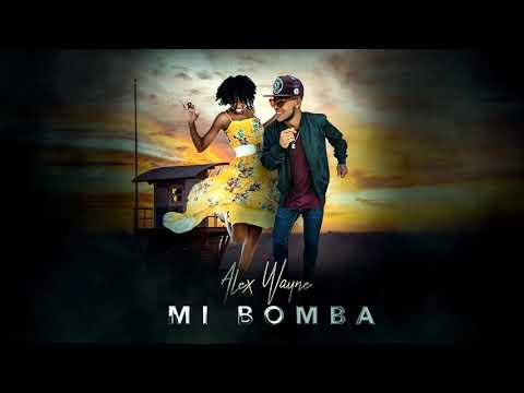 Mi Bomba //Alex Wayne 2019